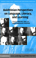 """Bakhtinian Perspectives on Language, Literacy, and Learning"" (9780511208188)"