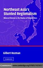 """Northeast Asia's Stunted Regionalism"" (9780511208287)"
