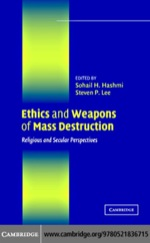 """Ethics and Weapons of Mass Destruction"" (9780511208324)"
