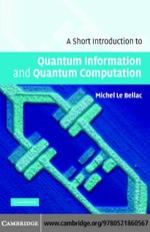 """A Short Introduction to Quantum Information and Quantum Computation"" (9780511217999)"