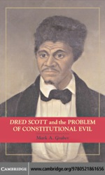 """Dred Scott and the Problem of Constitutional Evil"" (9780511223198)"