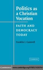 """""""Politics as a Christian Vocation"""" (9780511226984)"""