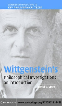wittgensteinís philosophical investigations essay Perloff asserts that this ignoranceof wittgensteinis characteristicof recenttheory,and in a peculiarnote lists a numberof books-almost all of theminterventionsin the postmodernistdebate,such as fredricjameson's postmodernism,jonathanarac's postmodernismand politics, and andreashuyssen'safterthe greatdivide-where wittgensteinis passedoverin.