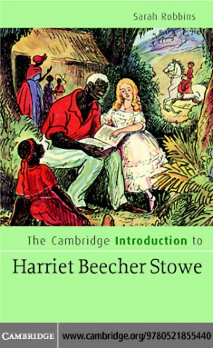 The Cambridge Introduction to Harriet Beecher Stowe