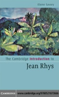 The Cambridge Introduction to Jean Rhys 9780511512995