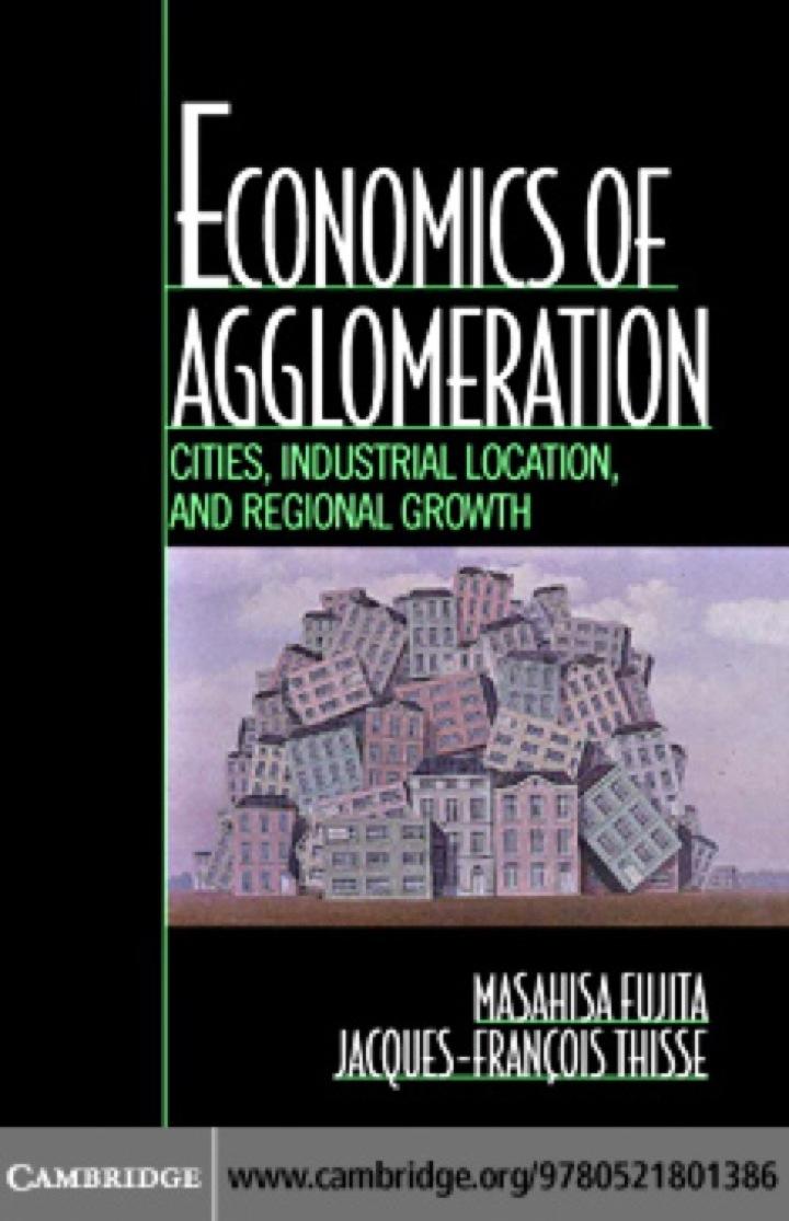 Economics of Agglomeration