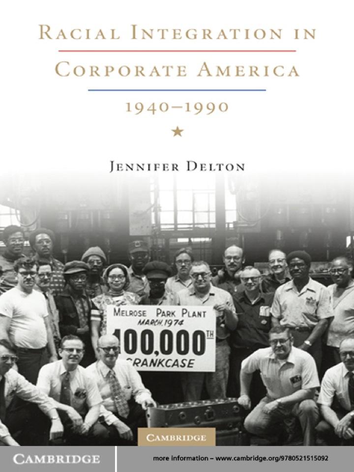Racial Integration in Corporate America, 1940–1990