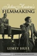 John Huston's Filmmaking 9780511823626