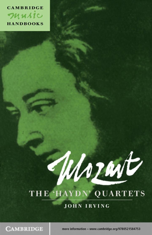 Mozart: The 'Haydn' Quartets