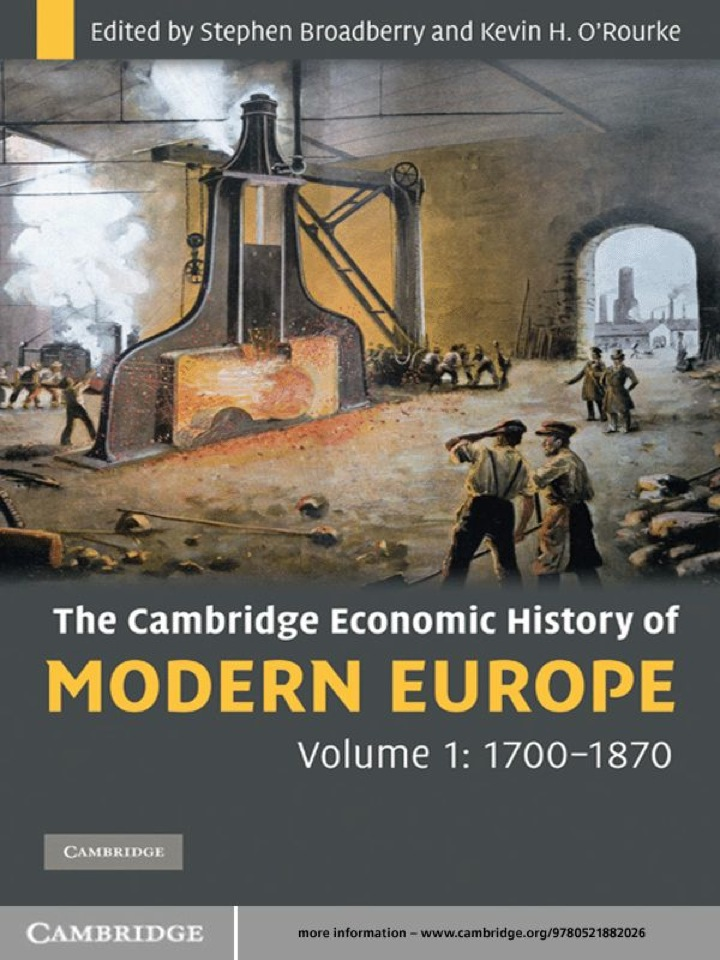 The Cambridge Economic History of Modern Europe: Volume 1, 1700–1870