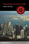 Hong Kong: The Road to 1997 9780511886058