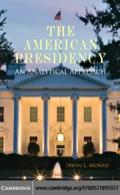 The American Presidency 9780511910920