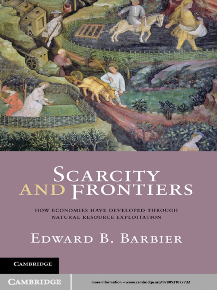 Scarcity and Frontiers