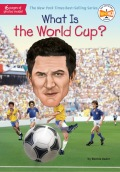 What Is the World Cup? 9780515158229