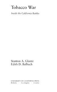 Tobacco War              by             Stanton A. Glantz; Edith D. Balbach
