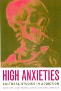 High Anxieties 9780520935709