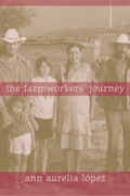 The Farmworkers' Journey 9780520940574
