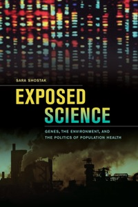 Exposed Science              by             Sara Shostak