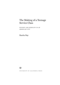 The Making of a Teenage Service Class 9780520965614