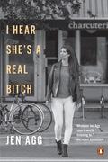 I Hear She's a Real Bitch 9780525504573
