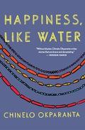 Happiness, Like Water 9780544003378