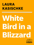 White Bird in a Blizzard 9780544465053