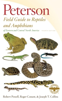 Peterson Field Guide to Reptiles and Amphibians of Eastern and Central North America, Fourth Edition              by             Robert Powell; Roger Conant; Joseph T. Collins