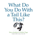 What Do You Do With a Tail Like This? 9780547488929