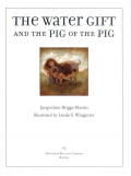 Water Gift and the Pig of the Pig 9780547528182