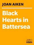 Black Hearts in Battersea 9780547530710