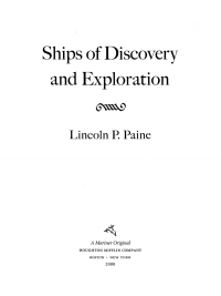 Ships of Discovery and Exploration              by             Lincoln P. Paine