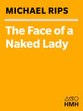The Face of a Naked Lady 9780547975061