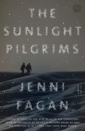 The Sunlight Pilgrims 9780553418880
