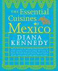 The Essential Cuisines of Mexico 9780553419115