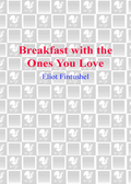 Breakfast with the Ones You Love 9780553903539