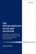 The Psychotheology of Sin and Salvation 9780567659422