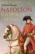 Napoleon: Soldier of Destiny 9780571273447