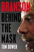 Branson: Behind the Mask 9780571297115