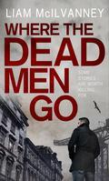 Where the Dead Men Go 9780571299591