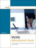 MySQL Administrator's Guide 9780672332654