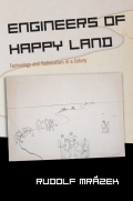 Engineers of Happy Land 9780691186931