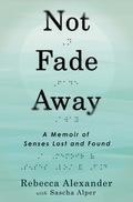 Not Fade Away 9780698162167