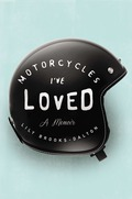 Motorcycles I've Loved 9780698164574