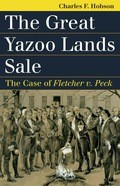 The Great Yazoo Lands Sale 9780700623327