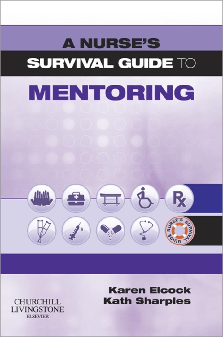 A Nurse's Survival Guide to Mentoring E-Book