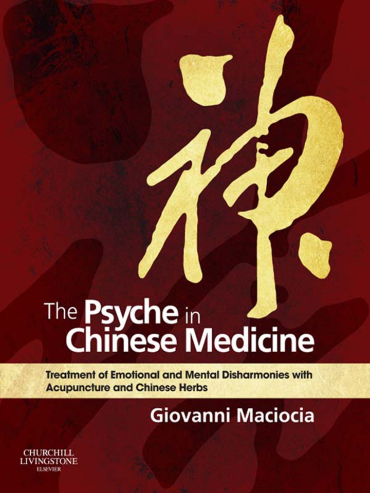 The Psyche in Chinese Medicine E-Book