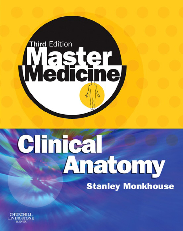 Master Medicine: Clinical Anatomy E-Book