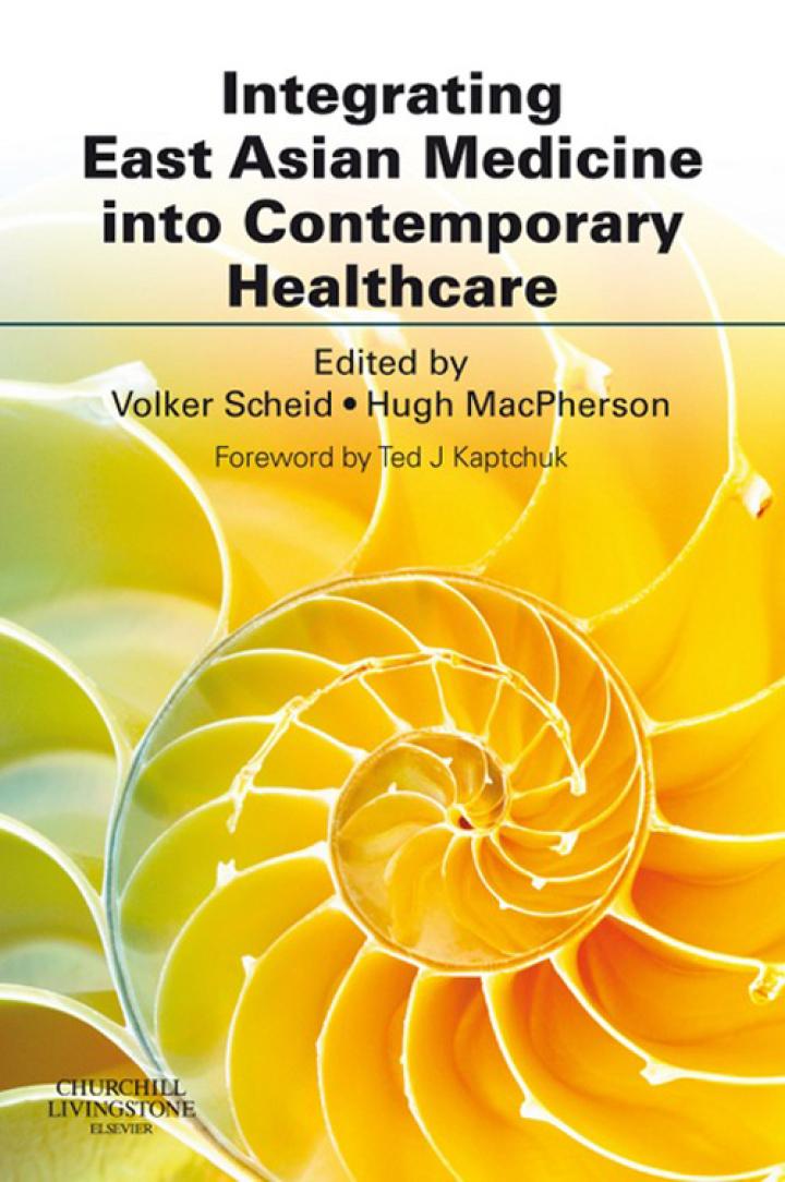 Integrating East Asian Medicine into Contemporary Healthcare E-Book