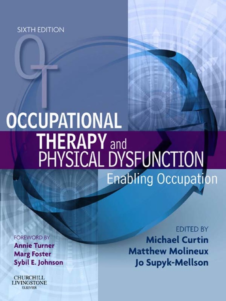 Occupational Therapy and Physical Dysfunction E-Book