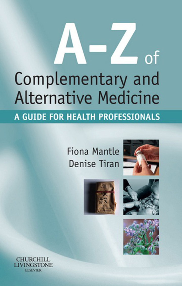 A-Z of Complementary and Alternative Medicine E-Book